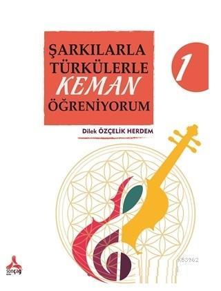 Şarkılarla Türkülerle Keman Öğreniyorum 1