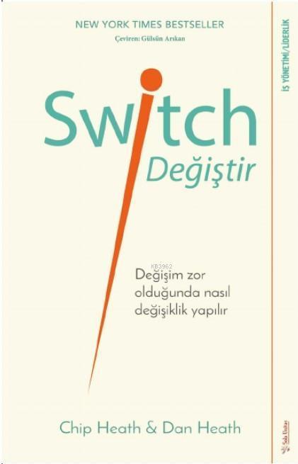 Switch - Değiştir!; Değişim Zor Olduğunda Nasıl Değişiklik Yapılır