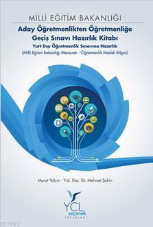 Milli Eğitim Bakanlığı Aday Öğretmenlikten Öğretmenliğe Geçiş Sınavı; Hazırlık Kitabı