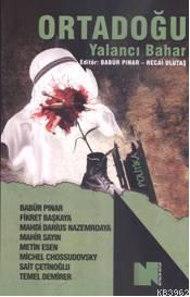 Ortadoğu; Yalancı Bahar