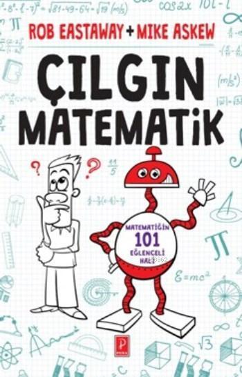 Çılgın Matematik; Matematiğin 101 Eğlenceli Hali