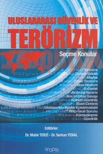 Uluslararası Güvenlik ve Terörizm; Seçme Konular