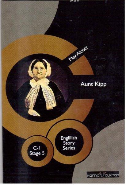 Aunt Kipp - English Story Series C1