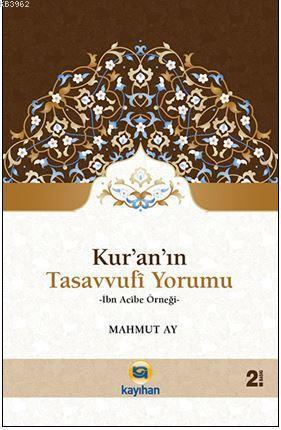 Kur'an'ın Tasavvufi Yorumu; İbn Acibe Örneği