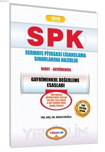 SPK 1014 Gayrimenkul Değerleme Esasları