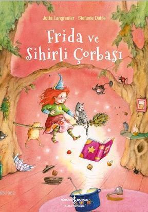 Frida ve Sihirli Çorbası
