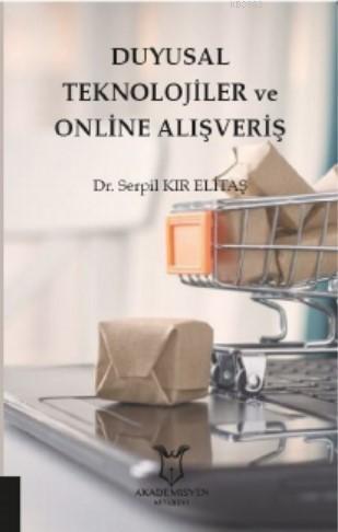 Duyusal Teknolojiler ve Online Alışveriş