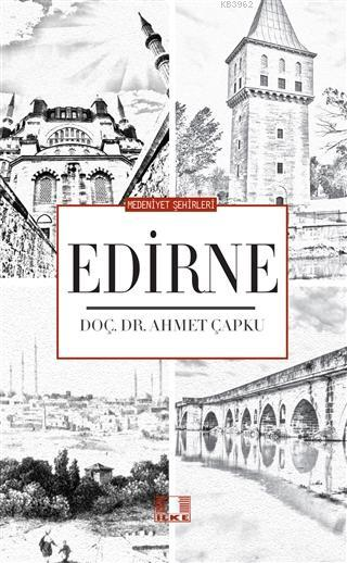 Medeniyet Şehirleri - Edirne