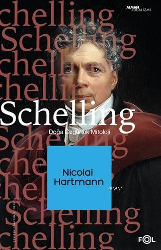 Schelling; Doğa, Özgürlük, Mitoloji