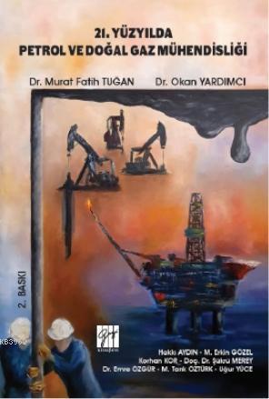 21 Yüzyılda Petrol ve Doğal Gaz Mühendisliği