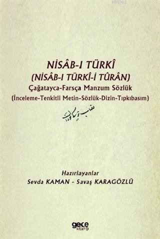 Nisab-ı Türki (Nisab-ı Türki-i Turan) Çağatayca Farsça Manzum Sözlük
