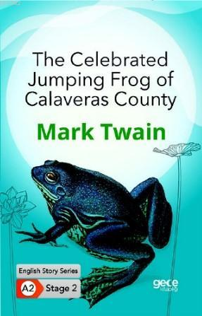 The Celebrated Jumping Frog of Calaveras County /İngilizce Hikayeler A2 Stage2