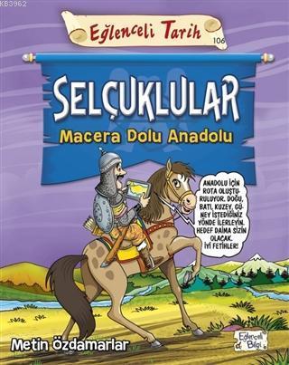 Selçuklular - Macera Dolu Anadolu
