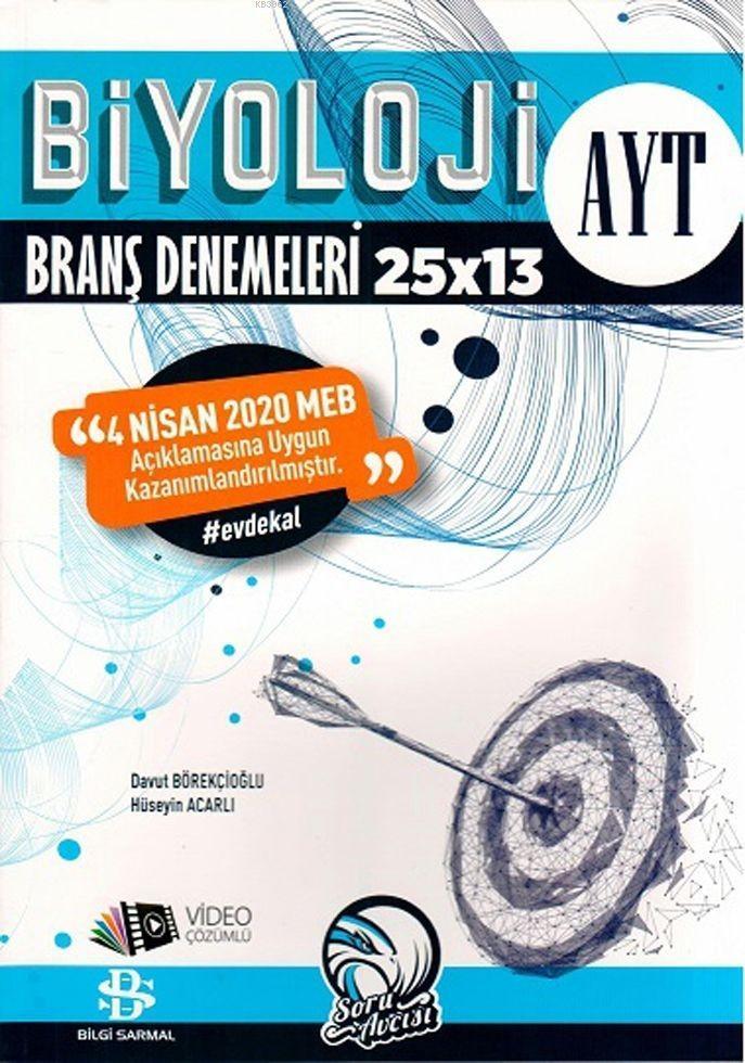 Bilgi Sarmal Yayınları AYT Biyoloji 25 x 13 Evdekal 2020 Özel Branş Denemeleri Bilgi Sarmal