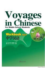 Voyages in Chinese 3 Workbook +MP3 CD; (Gençler için Çince Alıştırma Kitabı)