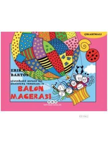Balon Macerası 19 (3-8 Yaş); Uğurböceği Sevecen ile Salyangoz Tomurcuk