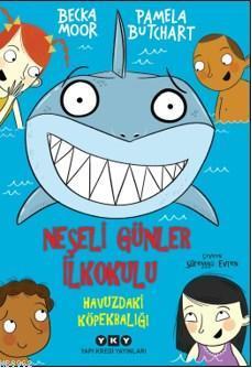 Neşeli Günler İlkokulu; Havuzdaki Köpekbalığı