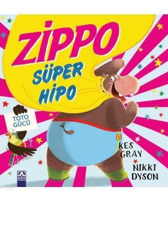 Zippo Süper Hipo; Toto Gücü