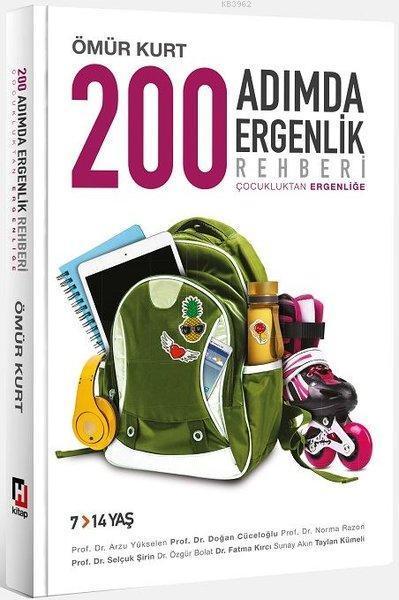 200 Adımda Ergenlik Rehberi; Çocukluktan Ergenliğe