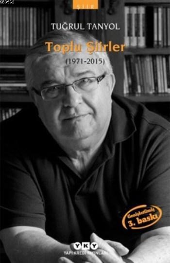 Toplu Şiirler (1971-2015)