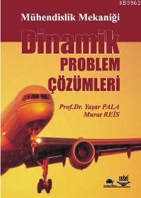 Dinamik Problem Çözümleri