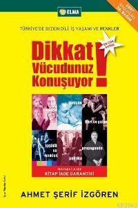 Dikkat Vücudunuz Konuşuyor; Türkiye'de Beden Dili İş Yaşamı ve Renkler