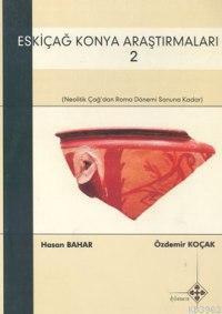 Eskiçağ Konya Araştırmaları (2 Cilt)