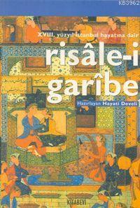 18.yy İstanbul'a Dair Risale-i Garibe