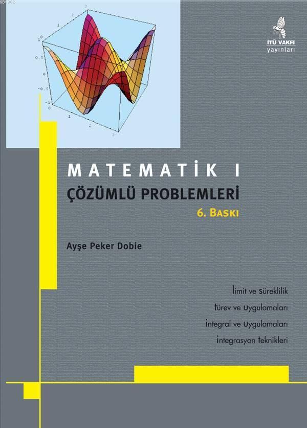Matematik 1; ÇÖZÜMLÜ PROBLEMLERİ