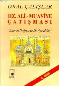 Hz. Ali Muaviye Çatışması