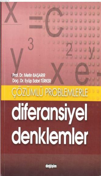 Çözümlü Problemlerle Diferansiyel Denklemler