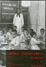Savaş Çocukları Öksüzler ve Yetimler