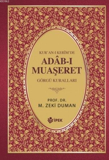 Kur'an-ı Kerimde Adâb-ı Muaşeret (Ciltli, 1. Hamur); Görgü Kuralları