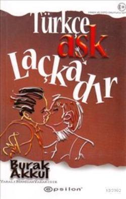 Türkçe Aşk Laçkadır