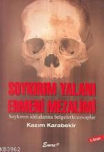 Soykırım Yalanı Ermeni Mezalimi