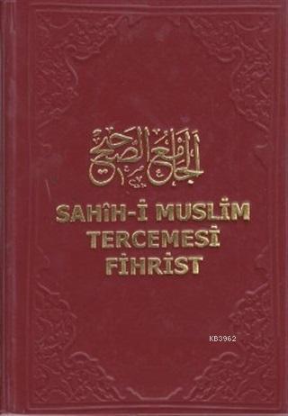 Sahih-i Muslim Tercemesi - Fihrist