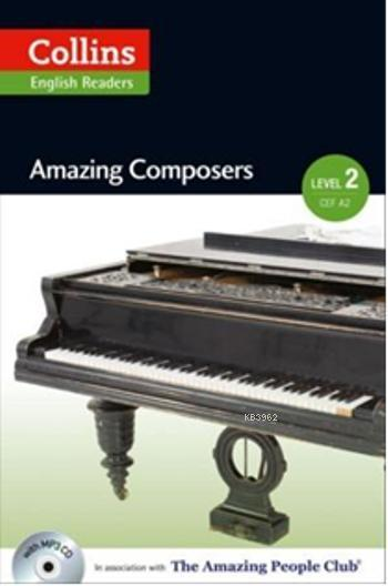 Amazing Composers +CD; A.People Readers 2 - A2-B1