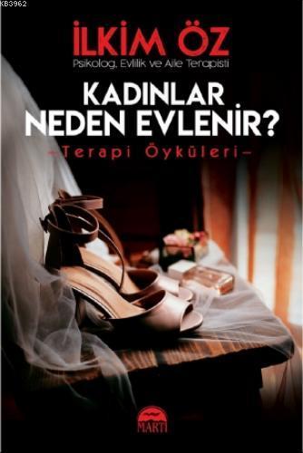 Kadınlar Neden Evlenir?