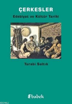 Çerkesler; Edebiyat ve Kültür Tarihi