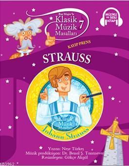 Klasik Müzik Masalları - Strauss