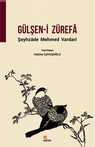Gülşen-i Zürefâ; Şeyhzade Mehmed Vardari
