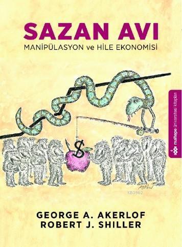 Sazan Avı; Maniplasyon ve Hile Ekonomisi