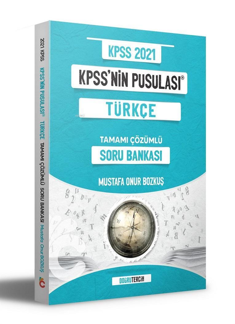 2021 KPSS'NİN Pusulası Türkçe Soru Bankası Doğru Tercih Yayınları