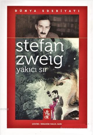 Yakıcı Sır; Dünya Edebiyatı