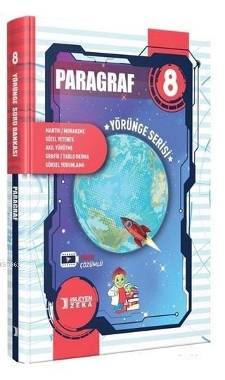 İşleyen Zeka Yayınları 8. Sınıf LGS Paragraf Yörünge Serisi Soru Bankası İşleyen Zeka
