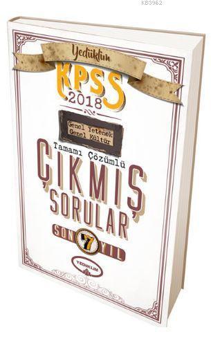 2018 KPSS Genel Yetenek Genel Kültür Son 7 Yıl Tamamı Çözümlü Çıkmış Sorular