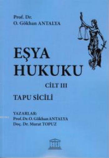 Eşya Hukuku - Tapu Sicili - Cilt III