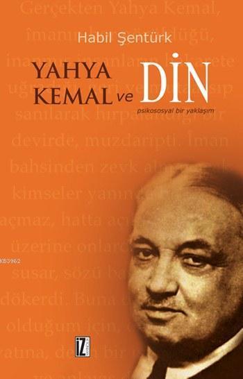 Yahya Kemal ve Din; Psikososyal Bir Yaklaşım