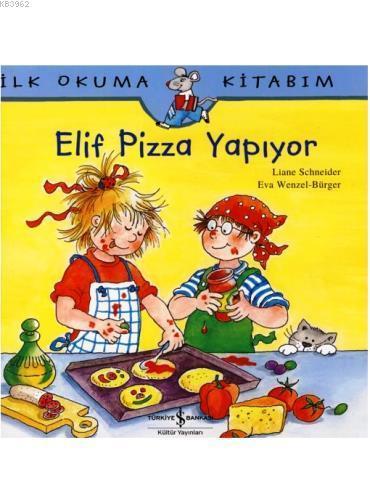 Elif Pizza Yapıyor; İlk Okuma Kitabım