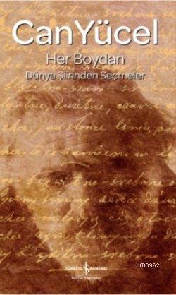 Her Boydan (Ciltli); Dünya Şiirlerinden Seçmeler